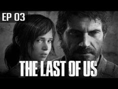The Last Of Us - Episode 03 (+playlist)