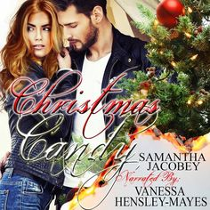 Samantha Jacobey's Audio Book-Christmas Candy-Available NOW!! - T.B.Cooper