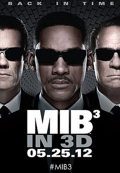 Fourth Men in Black III Poster - Will Smith, Tommy Lee Jones, and Josh Brolin are all seen wearing those iconic shades in this upcoming 3D sequel.