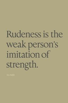 If I'm rude, does it mean I'm feeling powerless?