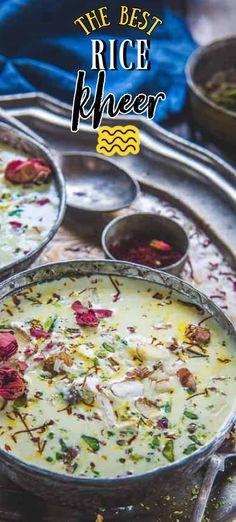 Best Kheer Recipe, Indian Kheer Recipe, Indian Desserts, Indian Food Recipes, Asian Recipes, Indian Rice Pudding, Rice Pancakes, Rice Kheer, Great Desserts