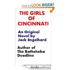 Daily Amazon FREE Kindle Book ~ (Literary Fiction) The Girls of Cincinnati by Jack Engelhard http://amzn.to/SXT2WJ