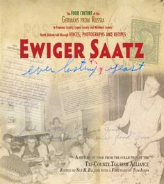 germans from russia recipes | ... Mother's Cookbook: Recipes of Germans from Russia to be Published