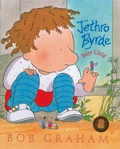 Got: Bob Graham «Jethro Byrde, Fairy Child»