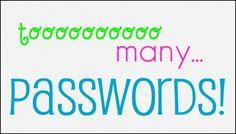 too many passwords