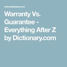 A warranty is usually a written guarantee, and it holds the maker of the product responsible to repair or replace a product or its parts. Everything, English, English Language
