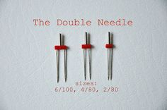 no big dill: How to use a Double Needle