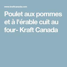 Poulet aux pommes et à l'érable cuit au four- Kraft Canada