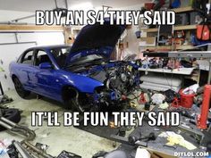 It'll be fun they said Audi Chevrolet Ss, Audi S4, Car Memes, Love Car, Future Car, Story Of My Life, My Ride, Race Cars, Dream Cars
