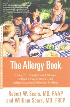 America's most trusted name in pediatrics presents an authoritative guide to treating and preventing nasal allergies, asthmas, food allergies and intolerances and more, which uses a proven science-based approach for both treatment and prevention.