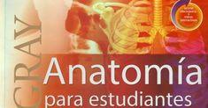 Gray Anatomía Para Estudiantes.   Richard L. Drake…[et al.].  1a edición.  Elsevier.  2007.  1081 p  [PDF]   Atlas Fotográfico de Anatomía ... Snack Recipes, Snacks, Atlas, Drake, Medical, Books, Med Student, Human Anatomy, Students