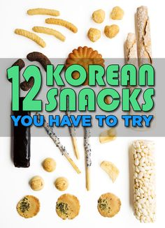12 Korean Snacks You Absolutely Have To Try