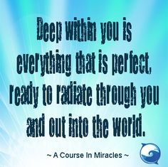 You are perfect! Shine upon the world brightly!
