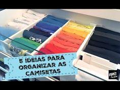 5 IDEIAS PARA ORGANIZAR AS CAMISETAS NO ARMÁRIO | Organize sem Frescuras!