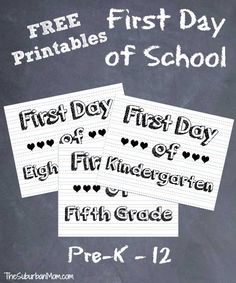 First Day Of School Sign & Photo Ideas ~ Free Printable | Back to School