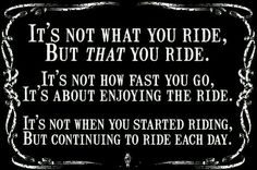 A bikers quote