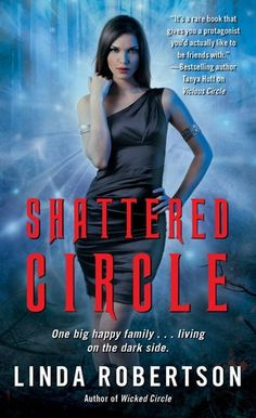 Cover Reveal: Shattered Circle (Persephone Alcmedi #6) by Linda Robertson. Art by Don Sipley. Coming 11/27/12