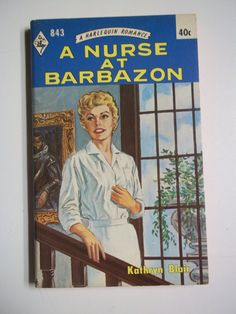 A Nurse at Barbazon - by Kathryn Blair Harlequin Romance 1964 Vintage Romance Paperback Book