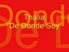 Thalia   De donde Soy