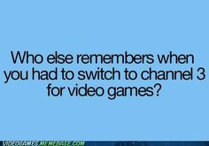 Those were the days, lol!