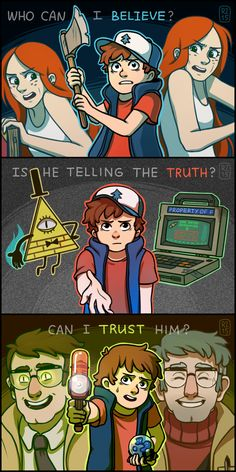 Trust no one, right? by rainbow-zebra23<< man people wonder why Dipper has trust issues
