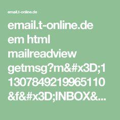 email.t-online.de em html mailreadview getmsg?m=11307849219965110&f=INBOX&pmtpt=html,plain&mtpp=html&ec=1