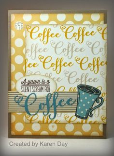Card by Karen Day using the Coffee set from Verve.  #vervestamps