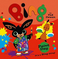 Buy Bing: Paint Day by Ted Dewan at Mighty Ape NZ. An exciting new relaunch of Ted Dewan's Bing books - resized and beautifully produced for the next generation of toddlers. Bing now stars in his own a. Bing Bunny, Blue Peter, Make Pictures, Early Learning, Childrens Books, Ted, Parenting, Animation, Colours