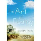 The Art of Floating by Kristin Bair O'Keefe