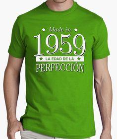 Camiseta Made in 1959 La edad de la perfección