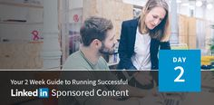 Using LinkedIn Sponsored Content to Reach New Audiences | LinkedIn Marketing Solutions