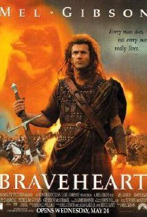 Braveheart - yes I know it's full of historical inaccuracies, but man....it's a good movie.