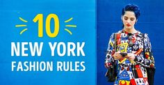 Ten simple fashion rules followed by New Yorkers