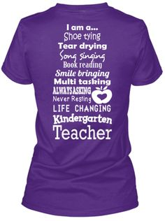 Kindergarten Teacher List Shirts!