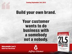 New book! Learn more: http://www.gitomer.com/offers/Laws.html