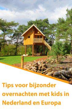 Een inspirerende lijst met 27 plekken om bijzonder te overnachten met kids in Nederland en Europa! Travel With Kids, The Dreamers, Netherlands, Holland, Dutch, Travel Tips, Places To Visit, Hotels, Cabin