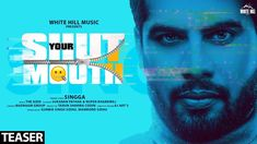 Shut Your Mouth song is available in hinglish version Lyrics by Singga is the Trending Punjabi song with music given by The Kidd. Shut Your Mouth song video is filmed by Sukaran and Rupen, Lyrics are written by Singga. Song Lyrics Meaning, Free Lyrics, Latest Song Lyrics, Ammy Virk, People Dont Understand, Being Good, Your Mouth, Trending Videos, News Songs