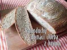 Jednoduchý domácí chleba z kvasnic a špaldové mouky - YouTube