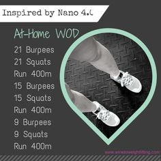 Crossfit At Home WOD: Inspired by my new #nano4, I created a workout to test them out. 21 burpees, 21 squats, run 400m, 15 burpees, 15 squats, run 400m; 9 burpees, 9 squats, run 400m. For more Crossfit-related posts check out @winetoweights at www.winetoweightlifting.com
