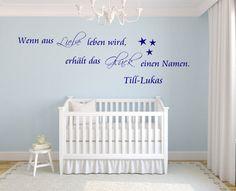 *Wandtattoo* Wenn aus Liebe Leben wird erhält das Glück einen Namen mit dem Namen Ihres Kindes Bitte wählen Sie Ihre Wunschfarbe aus (siehe Bilder.Den Namen mit Ihrer Wunschfarbe senden Sie uns...