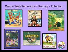 Mentor texts to teach Author's Purpose: To Entertain