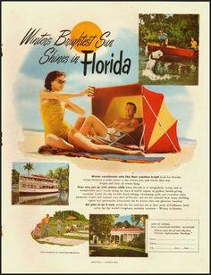 1951 vintage ad for Florida tourism Old Florida, Vintage Florida, State Of Florida, Florida Travel, Florida Beaches, Florida Tourism, Florida Style, Vintage Advertisements, Vintage Ads