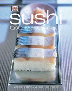 Sushi: Taste and Techniques by Kimiko Barber,http://www.amazon.com/dp/0789489163/ref=cm_sw_r_pi_dp_o6QRsb1VTSA1KDR9