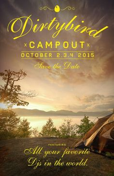 Campout With All Your Favorite DJs In The World?!! - Magnetic Magazine