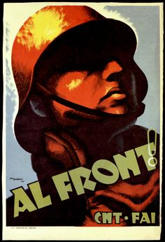 Spanish Civil War and Revolution poster gallery, Submitted by Ed on Feb 22 2012 Political Posters, Political Art, Protest Posters, Old Poster, Revolution Poster, Spanish Posters, Propaganda Art, Communist Propaganda, Party Poster