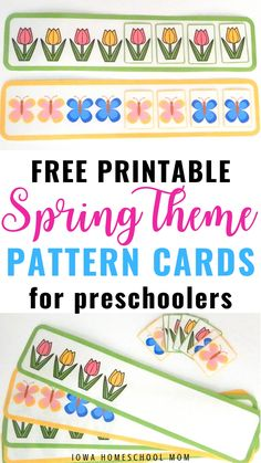 Free Spring Theme Printable Pattern Cards for Preschoolers - Iowa Homeschool Mom