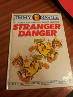 "Jimmy Savile- pedophile, prolific serial rapist, necropheliac, and suspected serial killer-  talks about ""stranger danger"".  Unbelievable."