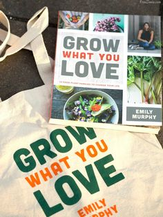 It's only fitting that a gardening book that encourages you to grow what you love is released so close to springtime, when anything seems possible.
