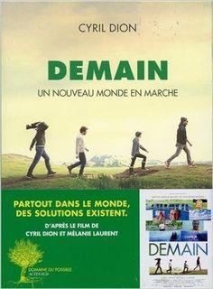 Amazon.fr - Demain : Un nouveau monde en marche - Cyril Dion - Livres