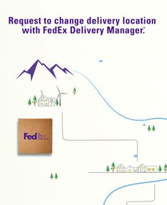 Your day shouldn't revolve around getting a package. Use FedEx Delivery Manager to request changes to delivery time and location. Terms, conditions, and some fees apply.